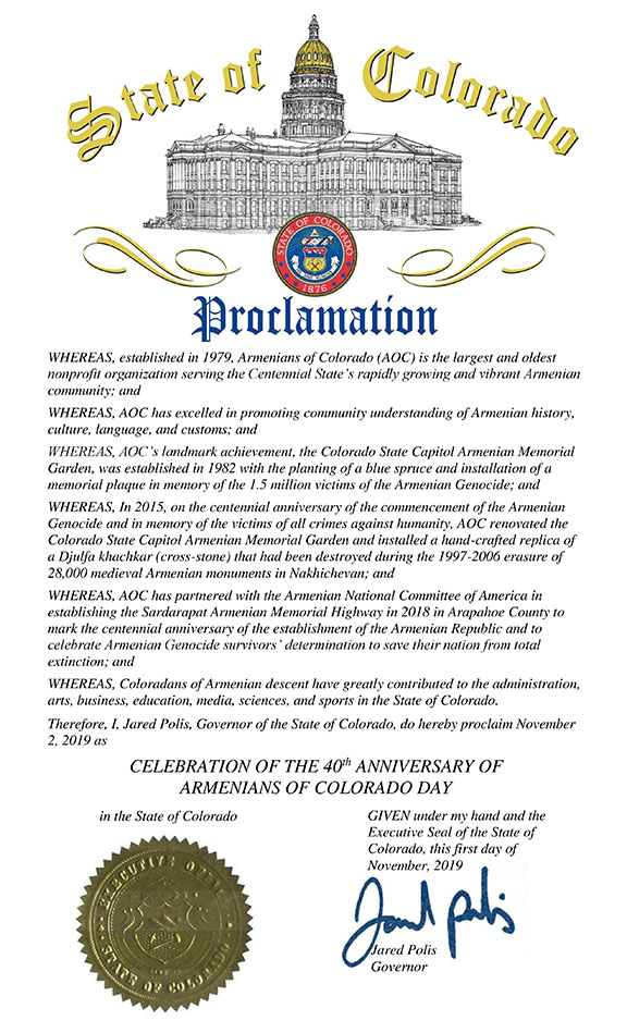 "9.Governor Jared Polis proclaimed November 2, 2019 as ""Celebration of the 40th Anniversary of Armenians of Colorado Day"""