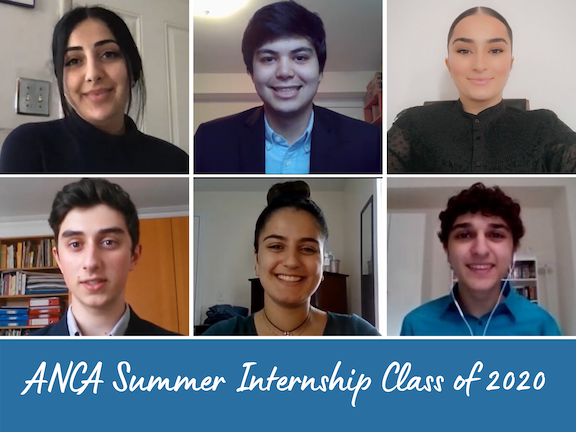 The ANCA Summer Internship Class of 2020 includes:  Angelika Avagian, Aram Harumi, Emylia Ellaryan, Michael Clayton-Jolly, Tatevik Khachatryan and Nicholas Krikorian.